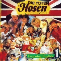 Descargar Die Toten Hose - Learning English, Lesson One [1991] MEGA