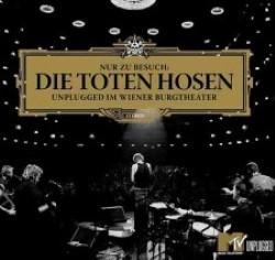 Descargar Die Toten Hose - Nur zu Besuch Die Toten Hosen Unplugged im Wiener Burgtheater [2005] MEGA