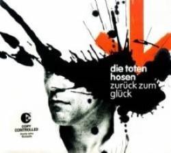 Descargar Die Toten Hose - Zurück zum Glück [2004] MEGA