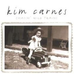 Descargar Kim Carnes - Chasin' Wild Trains [2004] MEGA