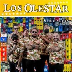 Descargar Los Olestar - Demoledores (LP) [2018] MEGA
