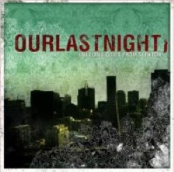 Descargar Our Last Night - Building Cities from Scratch [2005] MEGA