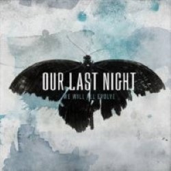 Descargar Our Last Night - We Will All Evolve [2010] MEGA