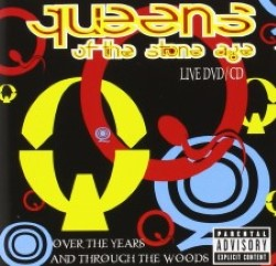 Descargar Queens of the Stone Age - Over the Years and Through the Woods [2005] MEGA