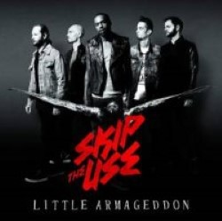 Descargar Skip the Use - Little Armageddon [2014] MEGA