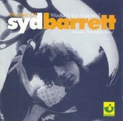 Descargar Syd Barrett - The Best of Syd Barrett Wouldn't You Miss Me [2001] MEGA