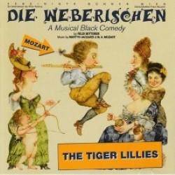 Descargar The tiger Lillies - Die Weberischen [2006] MEGA