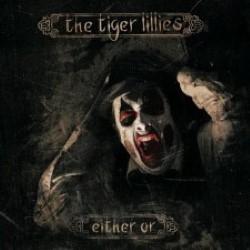 Descargar The tiger Lillies - Either Or [2013] MEGA