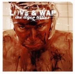 Descargar The tiger Lillies - Love and War [2007] MEGA