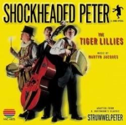 Descargar The tiger Lillies - Shockheaded Peter [1998] MEGA