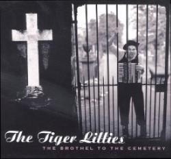 Descargar The tiger Lillies - The Brothel to the Cemetery [1996] MEGA