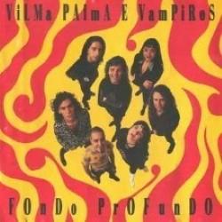 Descargar Vilma Palma e Vampiros - Fondo Profundo [1994] MEGA