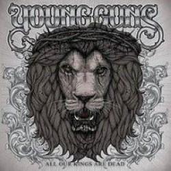 Descargar Young Guns - All Our Kings Are Dead [2010] MEGA