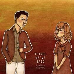 Descargar Daniela Andrade - Things We've Said [2012] MEGA