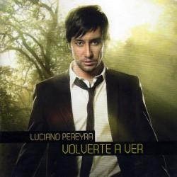 Descargar Luciano Pereyra - Volverte a ver [2010] MEGA