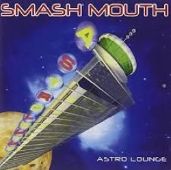 Descargar Smash Mouth - Astro Lounge [1999] MEGA