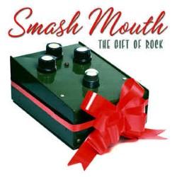 Descargar Smash Mouth - The Gift of Rock [2005] MEGA