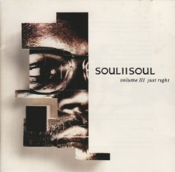 Descargar Soul II Soul - Volume III Just Right [1992] MEGA