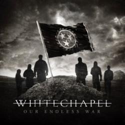 Descargar Whitechapel - Our Endless War [2014] MEGA
