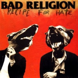 Descargar Bad Religion - Recipe for Hate [1993] MEGA