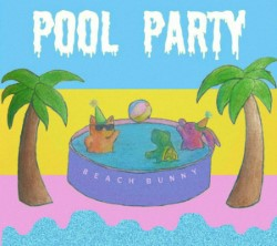 Descargar Beach Bunny - Pool Party [2016] MEGA