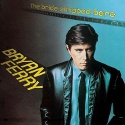 Descargar Bryan Ferry - The Bride Stripped Bare [1978] MEGA