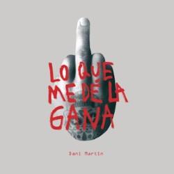 Descargar Dani Martín - Lo que me dé la gana [2020] MEGA