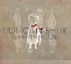 Descargar Duncan Sheik - Whisper House [2009] MEGA