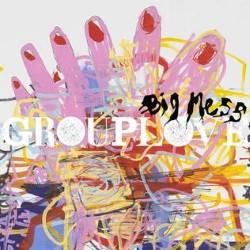 Descargar Grouplove - Big Mess [2016] MEGA