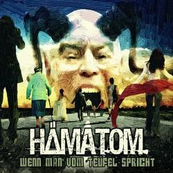 Descargar Hämatom - Wenn man vom Teufel spricht [2011] MEGA