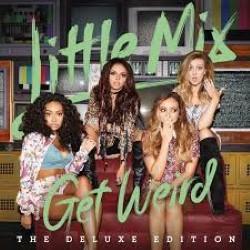 Descargar Little Mix - Get Weird [2015] MEGA