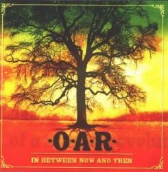Descargar O.A.R. - In Between Now and Then [2003] MEGA