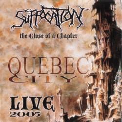 Descargar Suffocation - The Close of a Chapter [2005] MEGA