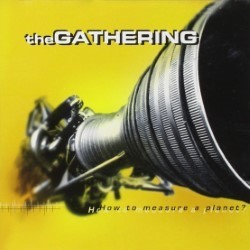 Descargar The Gathering - How to Measure a Planet [1998] MEGA