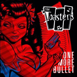 Descargar The Toasters - One More Bullet [2007] MEGA