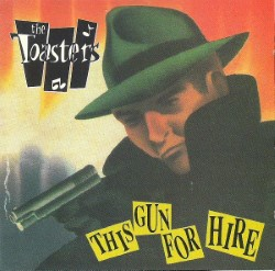 Descargar The Toasters - This Gun for Hire [1990] MEGA
