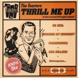 Descargar The Toasters - Thrill Me Up [1988] MEGA
