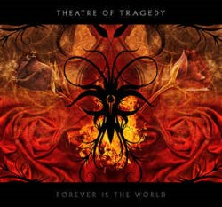 Descargar Theatre of Tragedy - Forever is the World [2009] MEGA