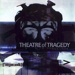 Descargar Theatre of Tragedy - Musique [2000] MEGA