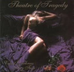 Descargar Theatre of Tragedy - Velvet Darkness They Fear [1996] MEGA