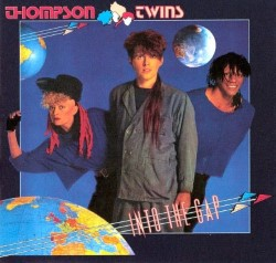 Descargar Thompson Twins - Into the Gap [1984] MEGA