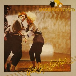 Descargar Thompson Twins - Quick Step and Side Kick [1983] MEGA