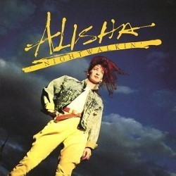 Descargar Alisha - Nightwalkin [1987] MEGA