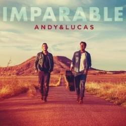 Descargar Andy & Lucas - Imparable [2016] MEGA