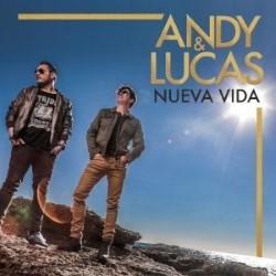 Descargar Andy & Lucas - Nueva Vida [2018] MEGA