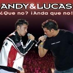 Descargar Andy & Lucas - Que No (Anda Que No) [2006] MEGA