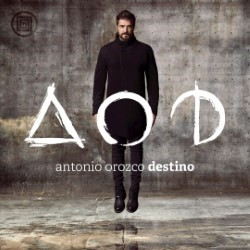 Descargar Antonio Orozco - Destino [2015] MEGA