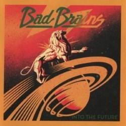Descargar Bad Brains - Into The Future [2012] MEGA