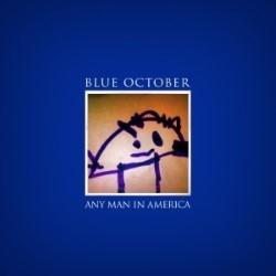 Descargar Blue October - Any Man in America [2011] MEGA
