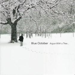 Descargar Blue October - Argue With a Tree... [2004] MEGA